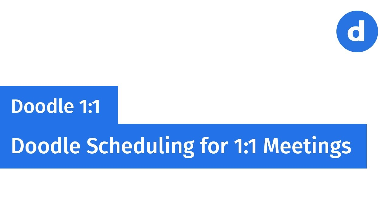 Doodle 1:1 – Doodle Scheduling for 1:1 Meetings