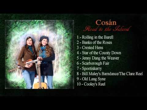 Traditional Irish Music   COSAN - Road to the Island [Full Album]