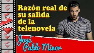 La verdad detrás de la salida de José Pablo Minor de MI MARIDO TIENE MAS FAMILIA.