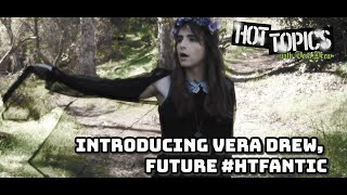 Hot Topics With Vera Drew: Introducing Vera Drew, Future #HTFantic