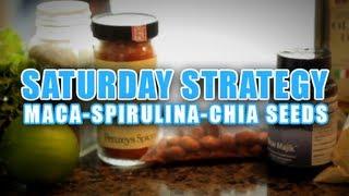 Superfood Strategy - Maca - Spirulina - Chia Seeds