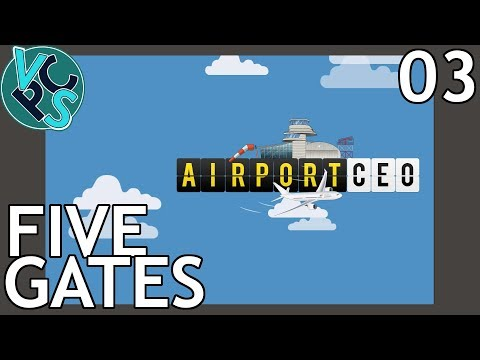 Airport CEO EP03: Five Gates - Airport Management Tycoon Gam
