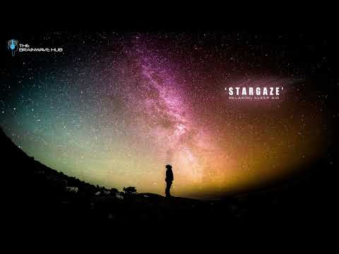 'Stargaze' Sleep Music - Binaural & Isochronic Deep Sleep Aid - Sleep Meditation Music