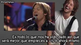 Days Go By - Keith Urban (Traducida al Español) Live