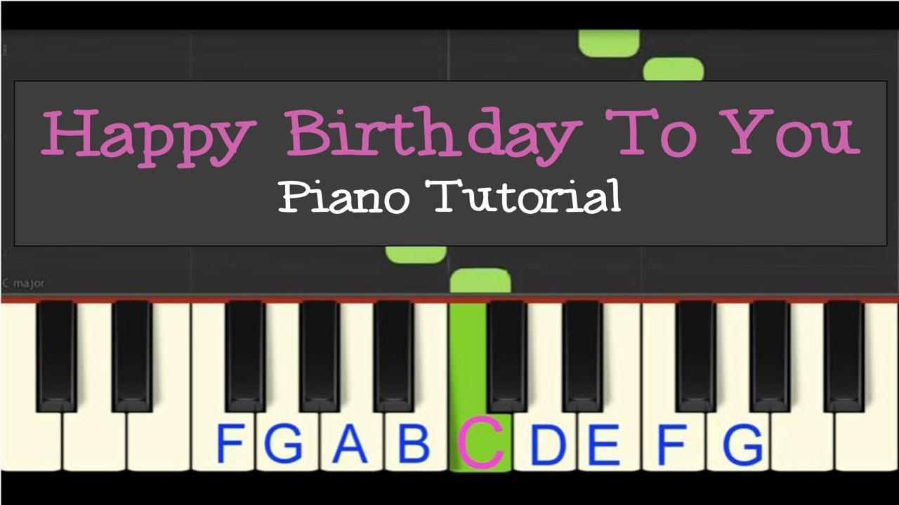 Easy Piano Tutorial Happy Birthday To You Slow Tempo Youtube