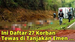 Ini Daftar 27 Korban Tewas di Tanjakan Emen Subang, Mayoritas Warga Ciputat
