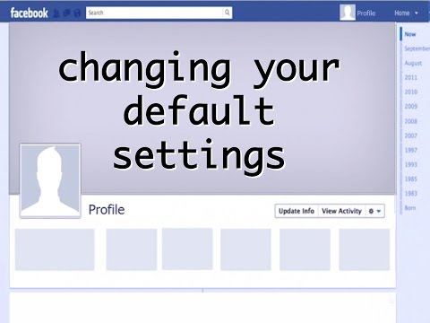 Changing Your Default Settings