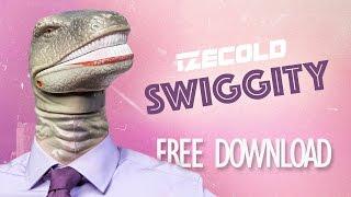 IZECOLD - Swiggity [FREE DOWNLOAD]