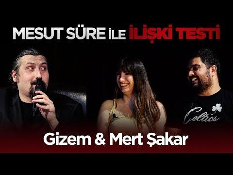 Mesut Süre İle İlişki Testi | #48 Gizem & Mert Şakar