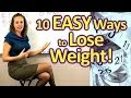 10 EASY Ways to Lose Weight & Get Healthy! Weight Loss Tips, How to Diet, Food, Health Coach
