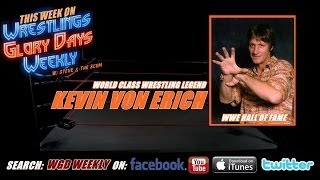 S2EP3 WGD Weekly w/Steve & The Scum with Kevin Von Erich