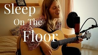 The Lumineers - Sleep On The Floor (Cover)