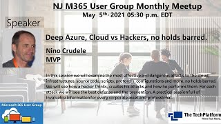 Deep Azure, Cloud vs Hackers, no holds barred - Nino Crudele