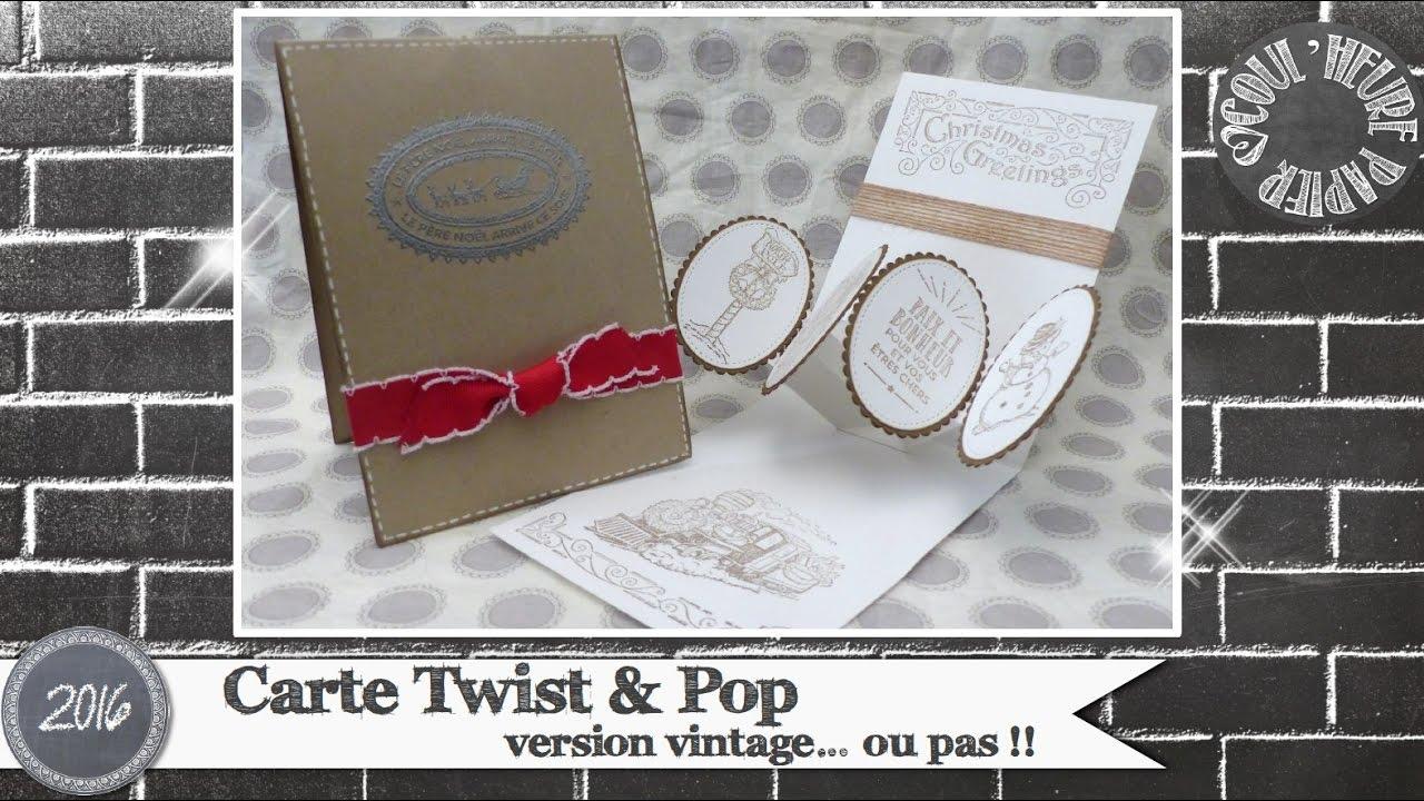 Carte Up.Video Tuto Carte Twist Pop Par Coul Heure Papier