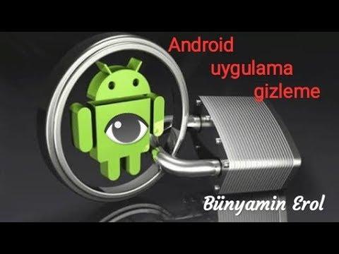 Android Telefonlarda Uygulama Gizleme