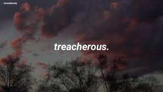 Taylor Swift - Treacherous (Traducida al Español)