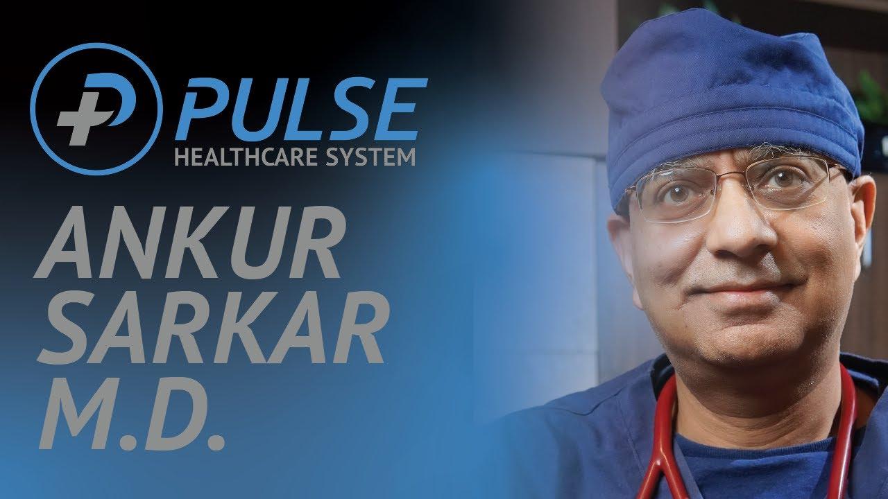 Meet Dr. Ankur Sarkar - Internal Medicine Doctor