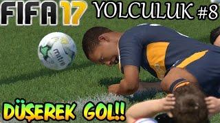 DÜŞerken Gol Attim! | Fifa 17 Yolculuk #8