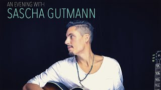 An Evening with Sascha Gutmann - Live Trailer unplugged