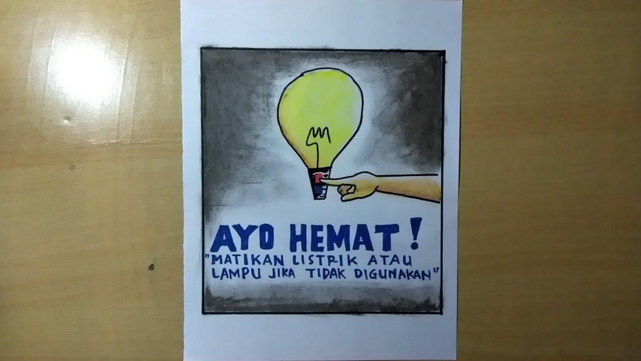 Cara Membuat Poster Hemat Energi Lampu Youtube