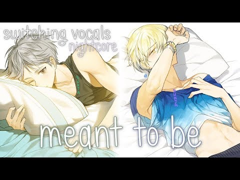 Nightcore - Meant To Be (Switching Vocals)