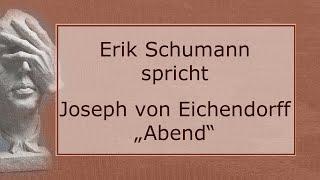 """Joseph von Eichendorff – """"Abend"""""""
