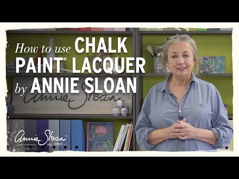How to use Chalk Paint® Lacquer by Annie Sloan