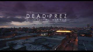 Dillon Cooper - Dead Prez (feat A La $ole)