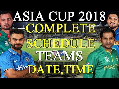 ASIA CUP 2018 COMPLETE SCHEDULE , TEAMS , DATE ,VENUE