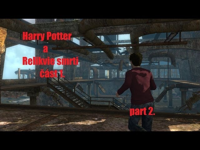 Harry Potter a Relikvie Smrti ?ást 1. / part 2. / Sk?ítkové nadevše / Lets Play by GeeTee /