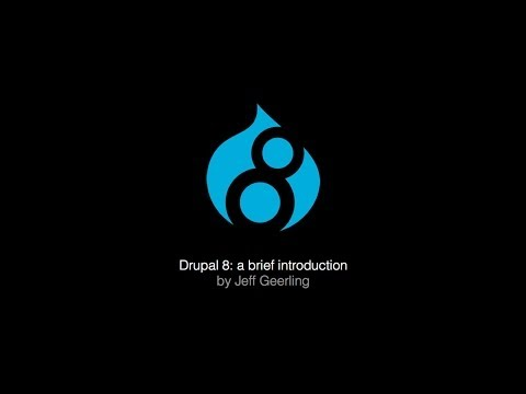 Drupal 8 - A Brief Introduction