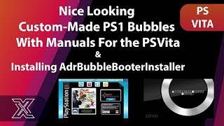 Custom Made PS1 Bubbles With Manuals For the PSVita | Installing AdrBubbleBooterInstaller