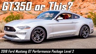 Here's Why The 2018 Mustang GT PP2 Is The Ultimate Performance Bargain!