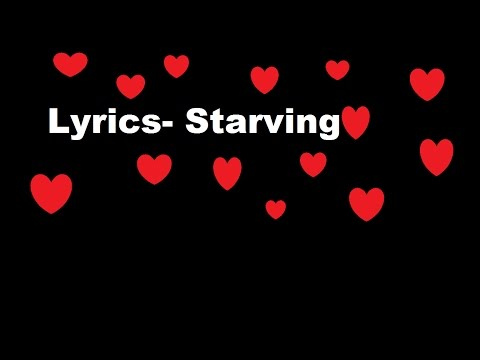 Lyrics- Starving