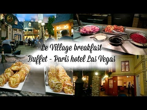 Paris hotel Las Vegas - Le Village breakfast buffet