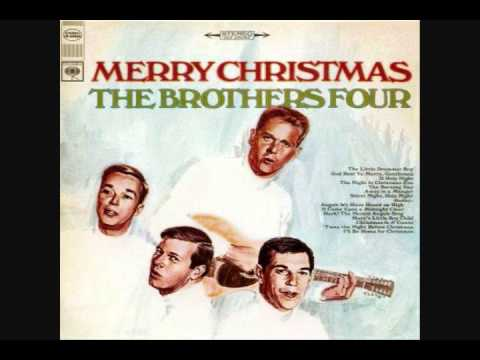 The Brothers Four - Silent Night and Away In A Manger