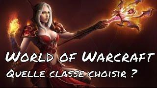 World of Warcraft - Quelle faction, race et classe choisir ?