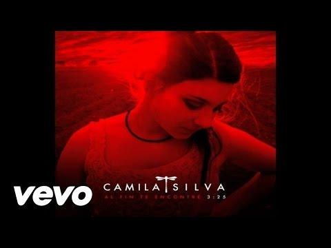 Camila Silva - Al Fin Te Encontre (Cover + Audio)
