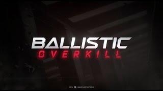ballistic Overkill no Steam - Trailer