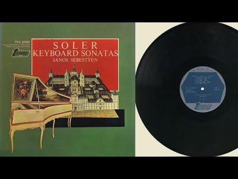 János Sebestyén (harpsichord) Padre Antonio Soler, keyboard sonatas