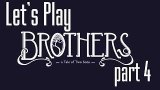 Lets Play (PL) Brothers part 4 - Robi się mrocznie