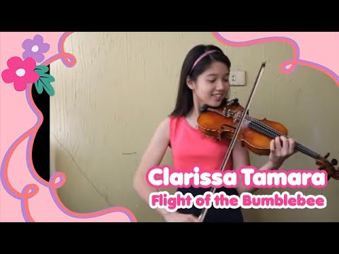 "Clarissa Tamara ""Flight of the Bumblebee"""