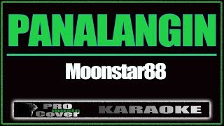 Panalangin - MOONSTAR88 (KARAOKE)
