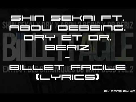 Shin Sekaï, Abou Debeing, Dry ft. Dr. Bériz - Billet facile [Official Lyrics]