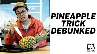Lucas Peterson debunks the pineapple pull-apart hack