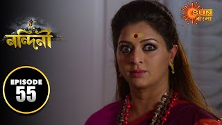 Nandini - Episode 55 | 21st Oct 2019 | Sun Bangla TV Serial | Bengali Serial