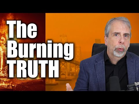 The Truth About The California Wildfires