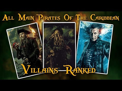 All Main Pirates Of The Caribbean Villains Ranked