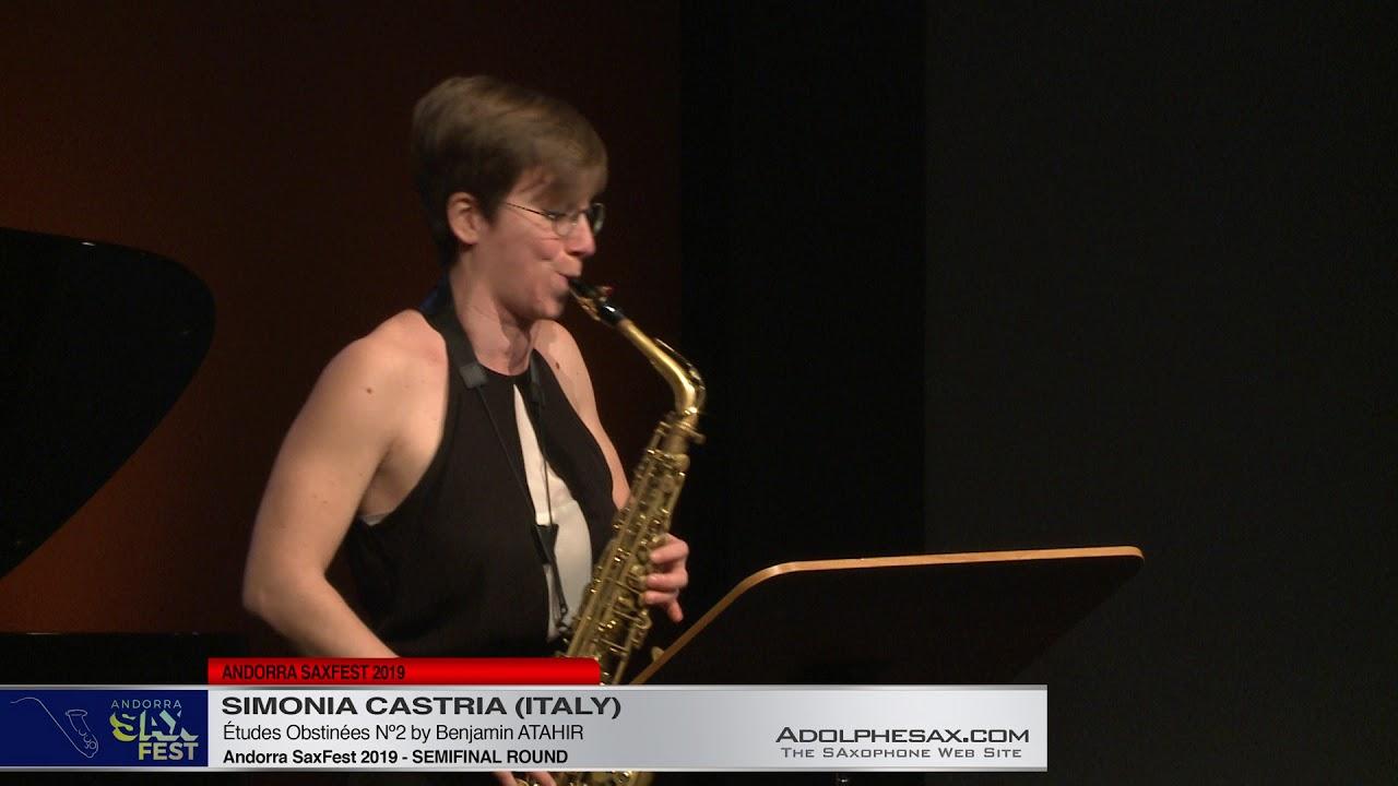 Andorra SaxFest 2019 Semifinal   Simona Castria  Études Obstinées Nº2 by Benjamin Atahir