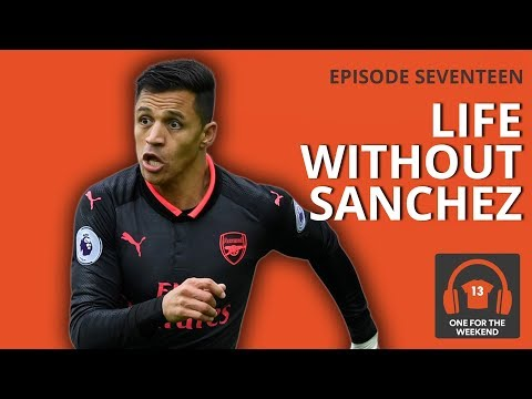 ARSENAL V PALACE | LIFE WITHOUT SANCHEZ | ONE FOR THE WEEKEND